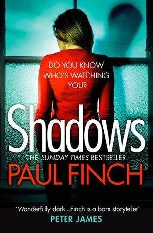 Shadows by Paul Finch