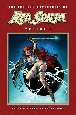 The Further Adventures of Red Sonja Vol. 1 by Doug Moench, Dann Thomas, Roy Thomas