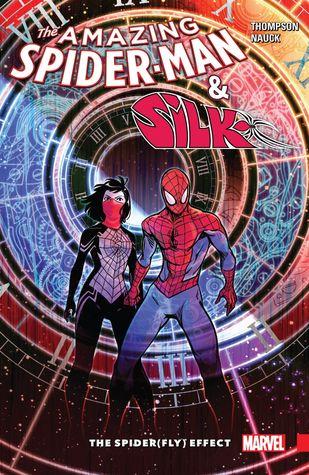 Amazing Spider-Man & Silk: The Spider(fly) Effect by Robbie Thompson, Todd Nauck, Stacey Lee, Tom Grummett