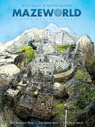 Mazeworld by Arthur Ranson, Alan Grant