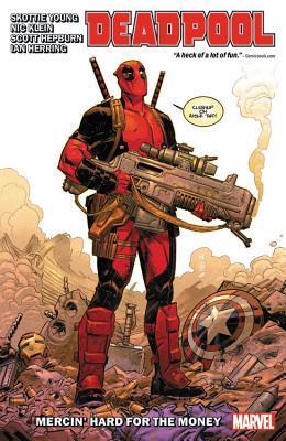 Deadpool, Vol. 1: Mercin' Hard for the Money by Nic Klein, Skottie Young, Scott Hepburn