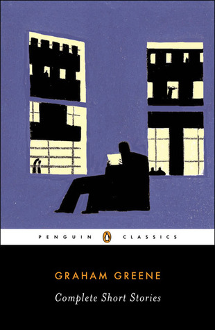 Complete Short Stories by Graham Greene, Pico Iyer