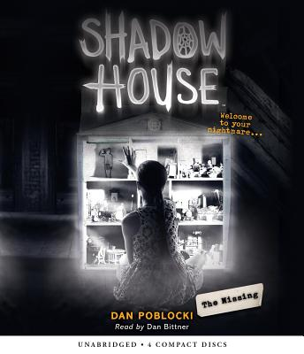The Missing (Shadow House, Book 4), Volume 4 by Dan Poblocki