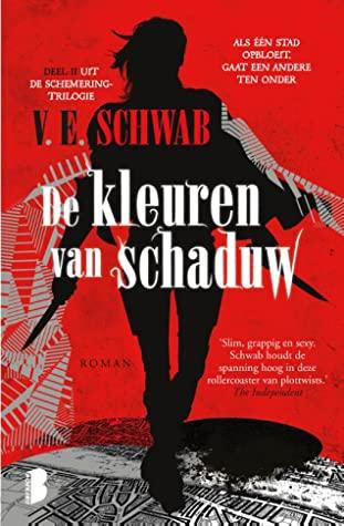 De kleuren van schaduw by V.E. Schwab
