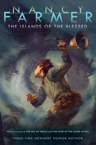 The Islands of the Blessed by Jon Foster, Nancy Farmer