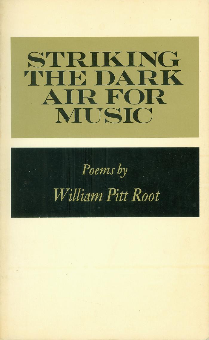 Striking the Dark Air for Music by William Pitt Root