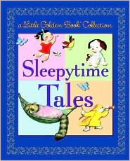 Little Golden Book Collection: Sleepytime Tales (Little Golden Book Treasury) by Golden Books