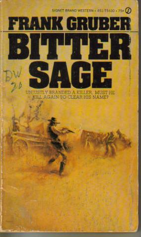 Bitter Sage by Frank Gruber