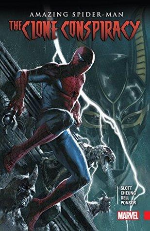 Amazing Spider-Man: The Clone Conspiracy by Dan Slott, Christos Gage, Jim Cheung