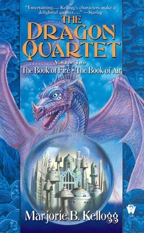 The Dragon Quartet Omnibus, Volume 2 by Marjorie B. Kellogg