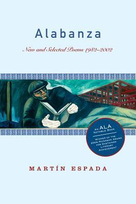 Alabanza: New and Selected Poems 1982-2002 by Martín Espada
