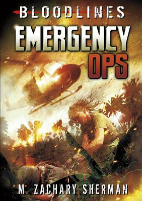 Emergency Ops by M. Zachary Sherman