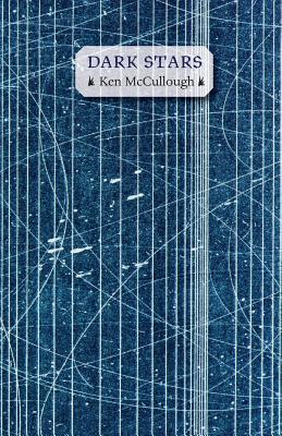 Dark Stars by Ken McCullough
