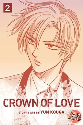 Crown of Love, Volume 2 by Yun Kouga