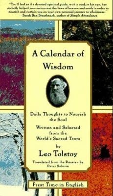 A Calendar of Wisdom: Daily Thoughts to Nourish the Soul by Peter Sekirin, Leo Tolstoy