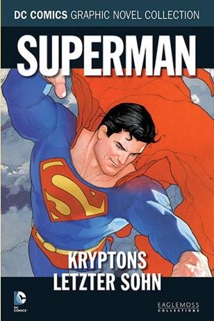 Superman: Kryptons letzter Sohn by Adam Kubert, Richard Donner, Geoff Johns
