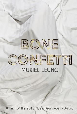 Bone Confetti by Muriel Leung
