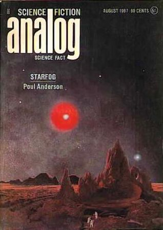 Analog Science Fiction and Fact, 1967 August by Walt Richmond, Mack Reynolds, Poul Anderson, Chesley Bonestell, Christopher Anvil, Frank Herbert, John W. Campbell Jr., William T. Powers, Leigh Richmond