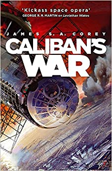 Caliban's War by James S.A. Corey