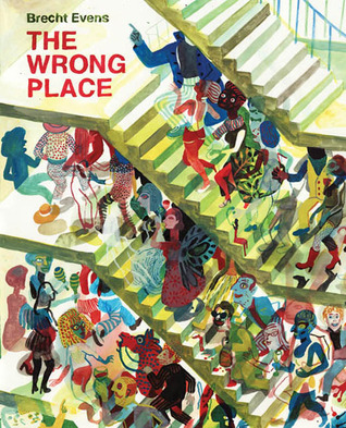 The Wrong Place by Brecht Evens