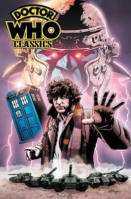 Doctor Who Classics, Vol. 1 by Justin Eisinger, Dez Skinn, Pat Mills, John Wagner, Chris Ryall, Dave Gibbons, Paul Neary