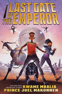 Last Gate of the Emperor by Kwame Mbalia, Prince Joel Makonnen