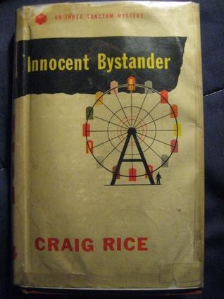 Innocent Bystander by Craig Rice