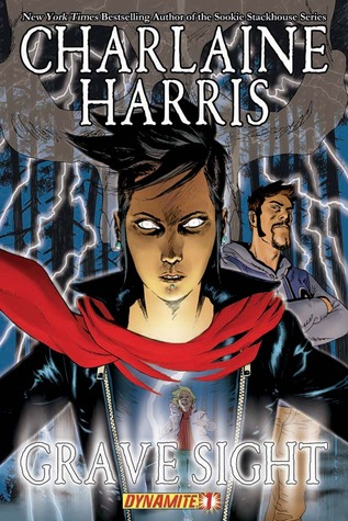 Grave Sight, Part 1 by Charlaine Harris, Bill Harms, Denis Medri, Bill Harms Charlaine Harris
