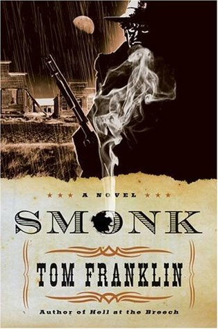 Smonk by Tom Franklin
