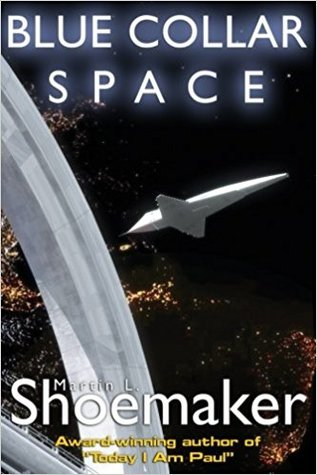 Blue Collar Space by Martin L. Shoemaker
