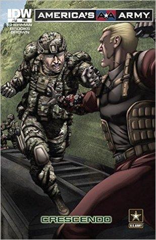 America's Army #12: Crescendo by Marshall Dillion, Robert Atkins, M. Zachary Sherman, Scott R. Brooks, J. Brown