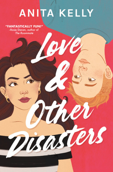 Love & Other Disasters by Anita Kelly
