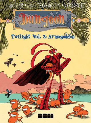 Dungeon: Twilight - Vol. 2: Armageddon by Kerascoët, Joann Sfar, Lewis Trondheim