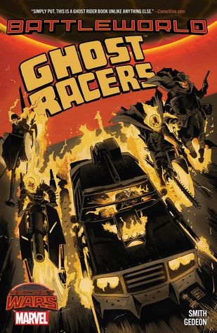 Ghost Racers by Jim Starlin, Juan Gedeon, Francesco Francavilla, Juan Villanueva, Juan Pablo Cuello Villanueva, Felipe Smith