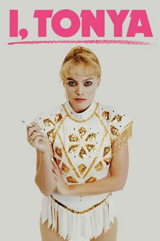 I, Tonya: A Screenplay by Steven Rogers