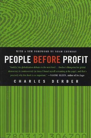 People Before Profit: The New Globalization in an Age of Terror, Big Money, and Economic Crisis by Noam Chomsky, Charles Derber