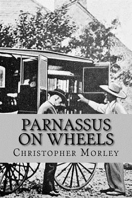 Parnassus on Wheels (Worldwide Classics) by Christopher Morley