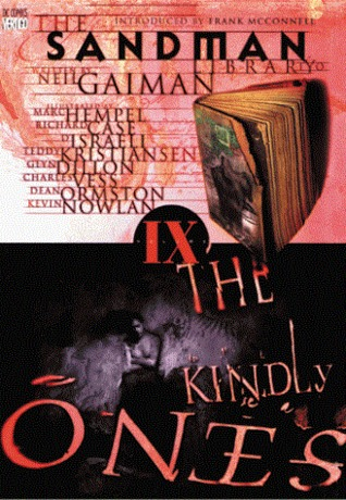 The Sandman, Vol. 9: The Kindly Ones by Neil Gaiman