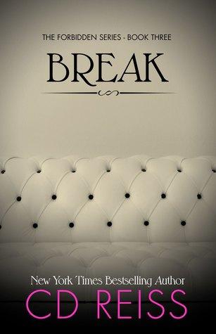 Break by C.D. Reiss