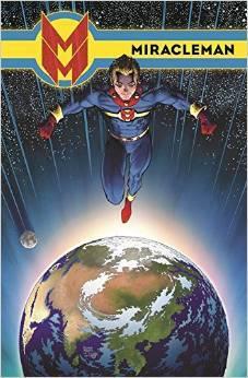 Miracleman, Book Three: Olympus by Michael Kelleher, Steve Oliff, Mike Allred, Alan Moore, John Totleben, Peter Milligan, Joe Caramagna