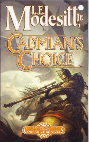 Cadmian's Choice by L.E. Modesitt Jr.