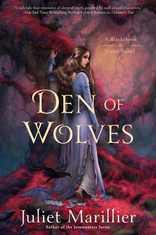 Den of Wolves by Juliet Marillier