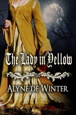 The Lady in Yellow by Alyne de Winter
