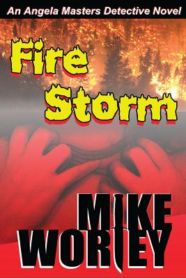Fire Storm by Mike Worley