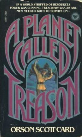 A Planet Called Treason by Orson Scott Card
