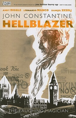 Hellblazer: The Laughing Magician by Leonardo Manco, Danijel Žeželj, Andy Diggle