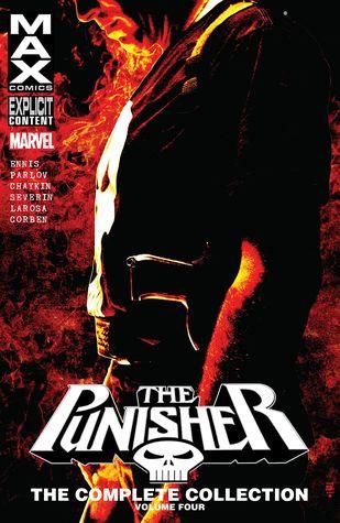 Punisher Max: The Complete Collection, Vol. 4 by Howard Chaykin, Lewis LaRosa, Garth Ennis, Richard Corben, Goran Parlov, John Severin