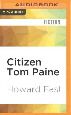 Citizen Tom Paine by Howard Fast