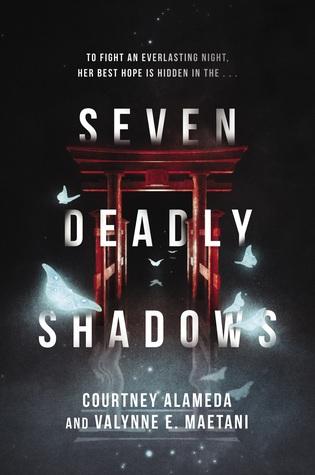 Seven Deadly Shadows by Valynne E. Maetani, Courtney Alameda