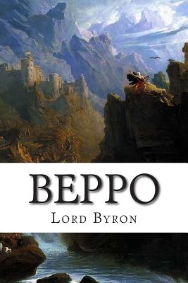 Beppo: A Venetian Story by Lord Byron